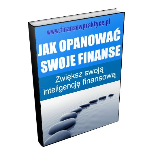 jak opanować swoje finanse. finansewpraktyce.pl